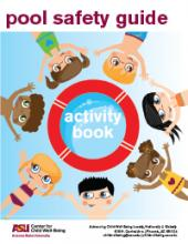 Arizona State University, ASU, #1innovation, Pool Safety, Summer, staying safe in the pool, pool tips for kids